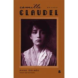 Bir Kadın - Camille Claudel