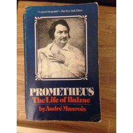 Prometheus – The Life of Balzac