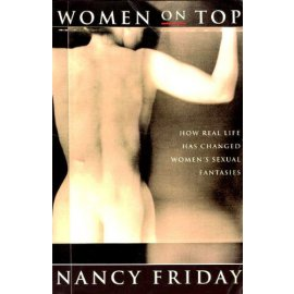 Women on Top – How Real Life Has Changed Women's Sexual Fantasies