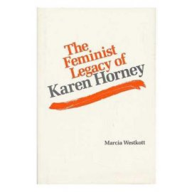 The Feminist Legacy of Karen Horney