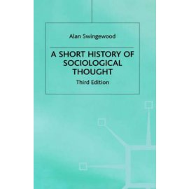 A Short History of Sociological Thought - Third Edition
