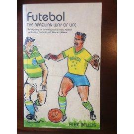 Futebol – The Brazilian Way of Life