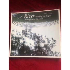 River – Poems by Ted Hughes