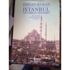 Istanbul: An Urban History / Byzantion, Constantinopolis, Istanbul