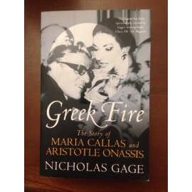 Greek Fire – The Story of Maria Callas and Aristotle Onassis